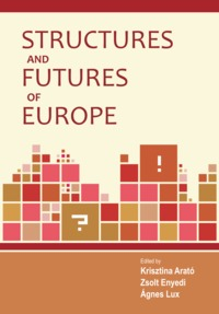 Structures and Futures of Europe (Ad Librum, 2011) könyvborító