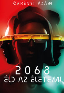 Örkényi Ádám: 2068 (Könyv Guru) KönyvKiadása.hu